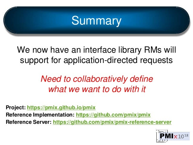 Summary We now have an interface library RMs will support for application-directed requests Need to collaboratively define...