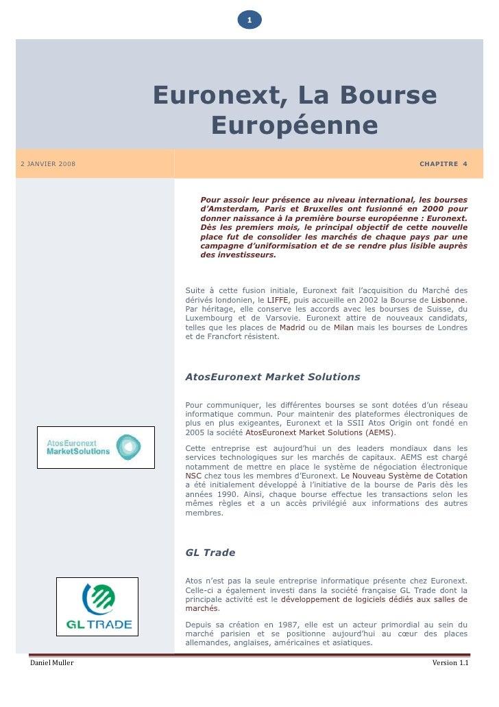 1                       Euronext, La Bourse                       Européenne 2 JANVIER 2008                               ...