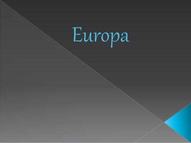  A Europa encontra-se totalmente no hemisfério norte da Terra, também chamado hemisfério setentrional ou boreal. Somente ...
