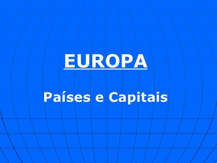 EUROPA Países e Capitais