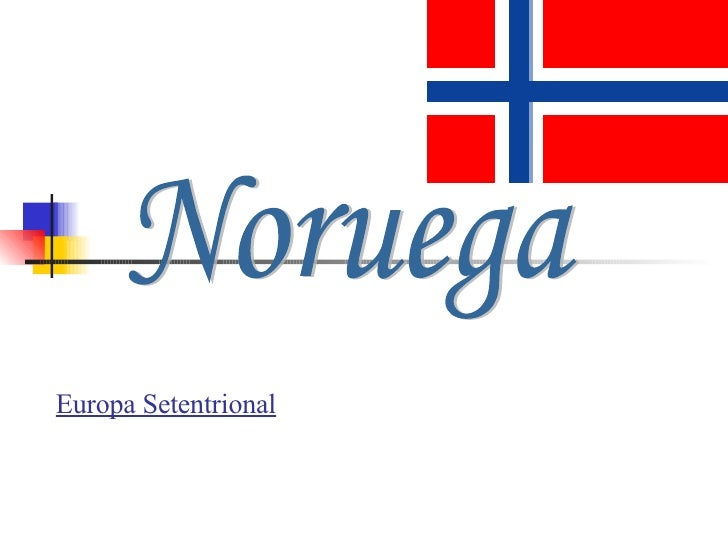 Europa Setentrional Noruega
