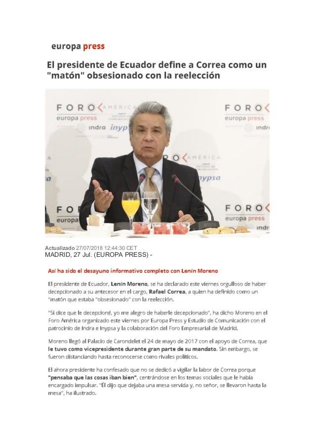 � � Eduardo Parra - Europa Press Actualizado 27/07/2018 12:44:30 CET MADRID, 27 Jul. (EUROPA PRESS) - �