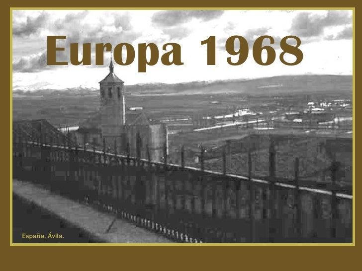 España, Ávila. Europa 1968