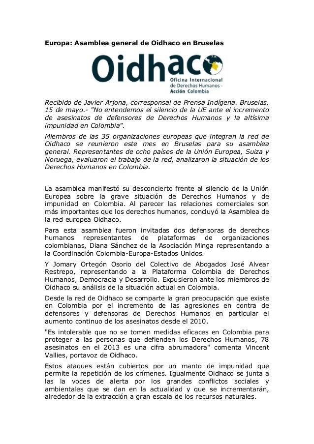 Europa: Asamblea general de Oidhaco en Bruselas Recibido de Javier Arjona, corresponsal de Prensa Indígena. Bruselas, 15 d...