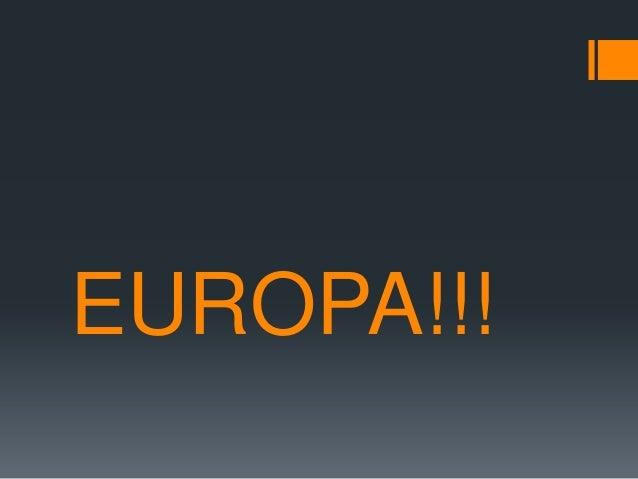 EUROPA!!!