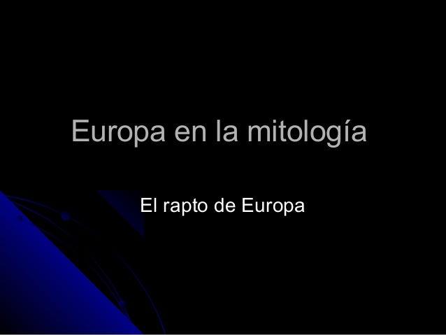 Europa en la mitología     El rapto de Europa