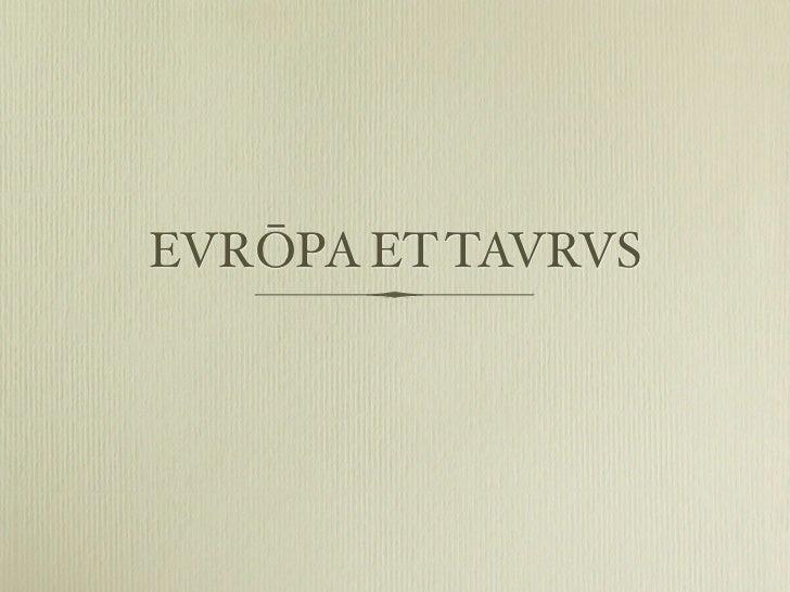 EVRŌPA ET TAVRVS