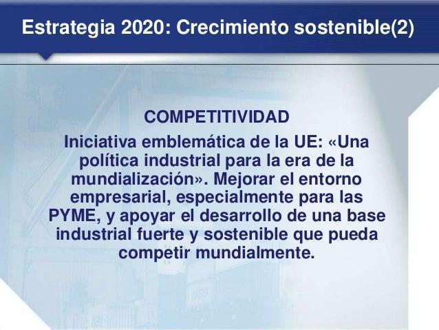 Estrategia 2020: Crecimiento integrador(2) LUCHA CONTRA LA POBREZA Iniciativa emblemática de la UE: «Plataforma europea co...