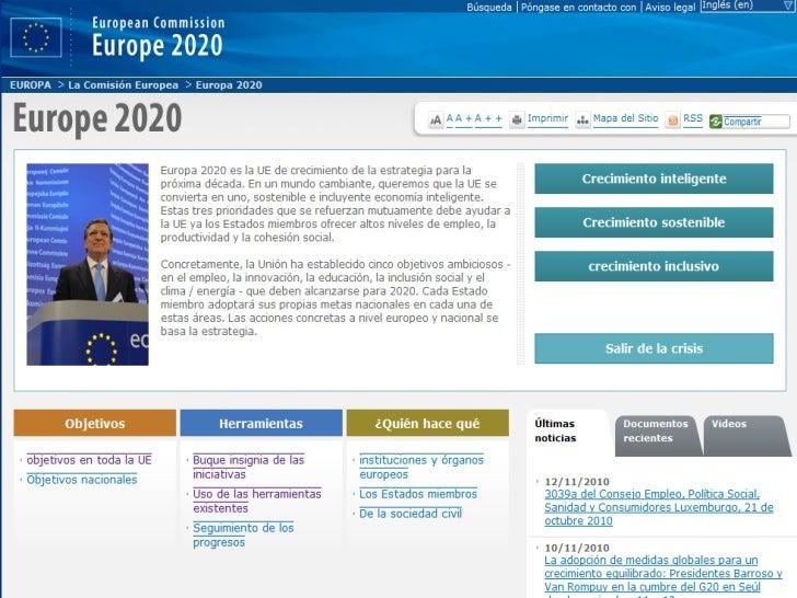 Estrategia 2020: Crecimiento inteligente(1)                   INNOVACIÓN    Iniciativa emblemática de la UE: «Unión       ...