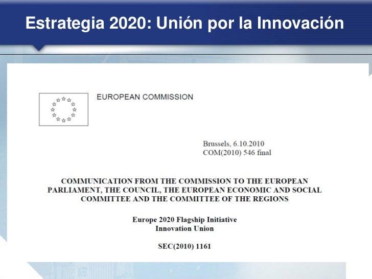 Estrategia 2020: Crecimiento sostenible(1)        CLIMA, ENERGÍA Y MOVILIDAD    Iniciativa emblemática de la UE: «Una   Eu...