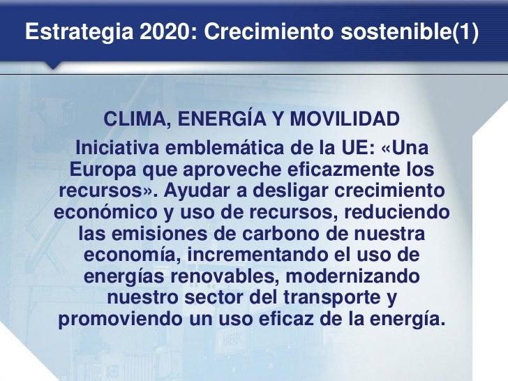 Estrategia 2020: Crecimiento integrador(2)        LUCHA CONTRA LA POBREZA       Iniciativa emblemática de la UE:   «Plataf...