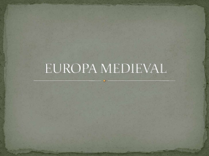 EUROPA MEDIEVAL<br />