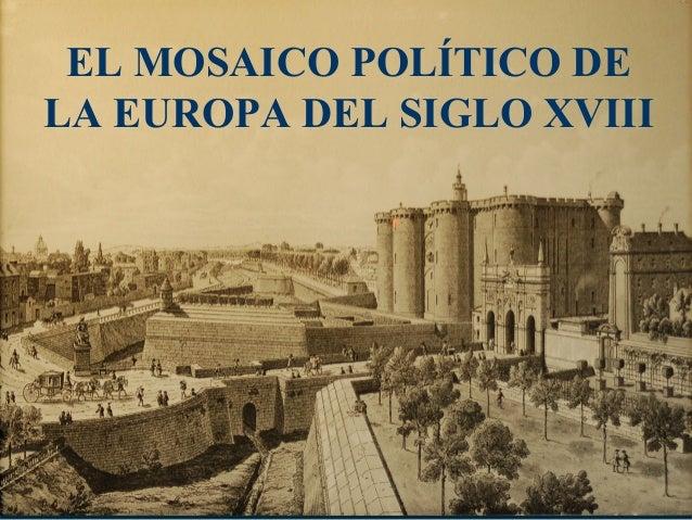 EL MOSAICO POLÍTICO DE LA EUROPA DEL SIGLO XVIII