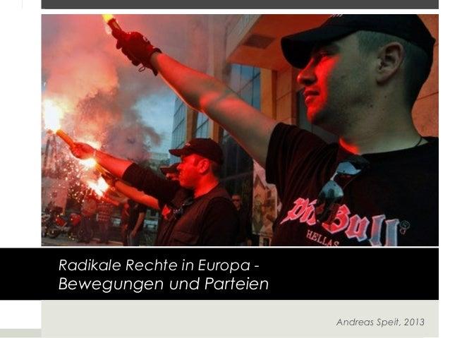 Radikale Rechte in Europa -  Bewegungen und Parteien Andreas Speit, 2013