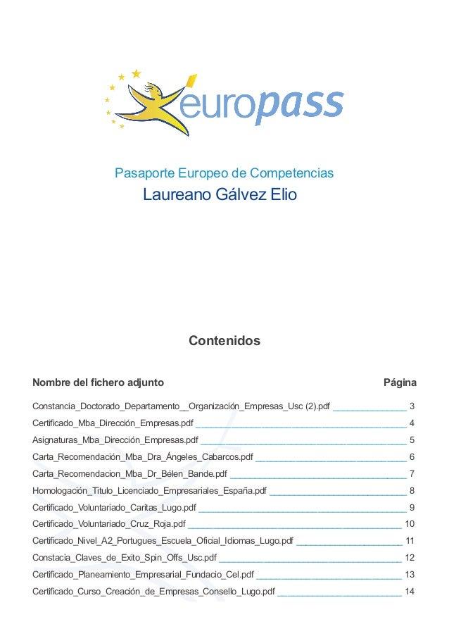 Pasaporte Europeo de Competencias Laureano Gálvez Elio Contenidos Nombre del fichero adjunto Página Constancia_Doctorado_D...