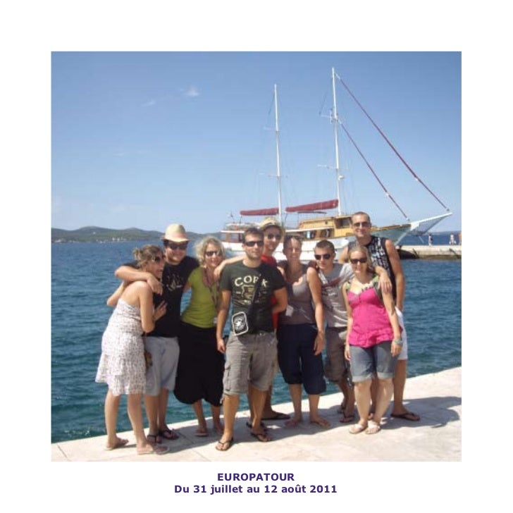 EUROPATOURDu 31 juillet au 12 août 2011