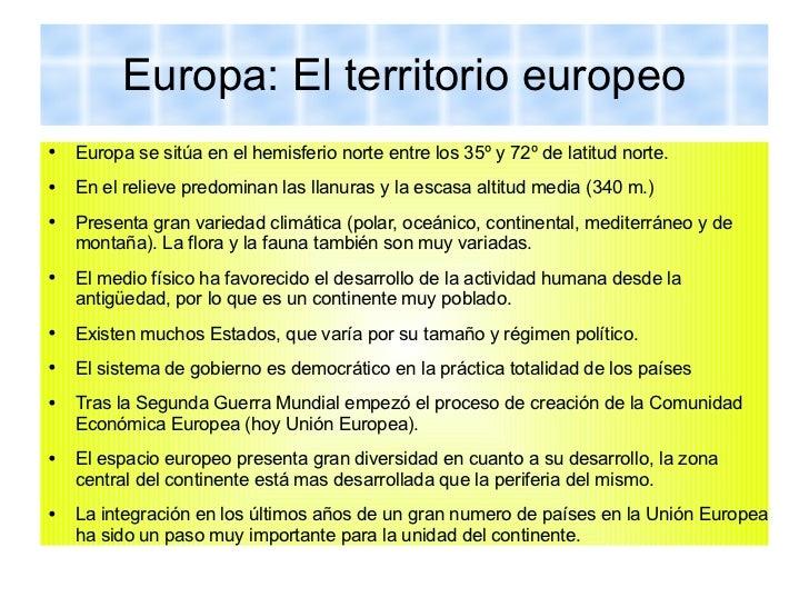 Europa: El territorio europeo <ul><li>Europa se sitúa en el hemisferio norte entre los 35º y 72º de latitud norte. </li></...