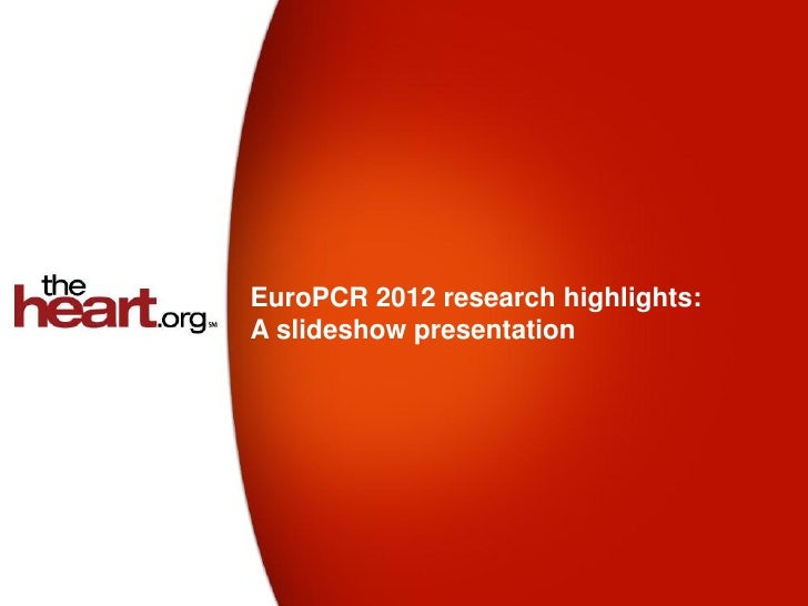 EuroPCR 2012 research highlights:A slideshow presentation