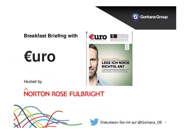 Breakfast Briefing with €uro 1 Hosted by Diskutieren Sie mit auf @Gorkana_DE