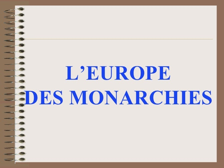 L'EUROPE  DES MONARCHIES