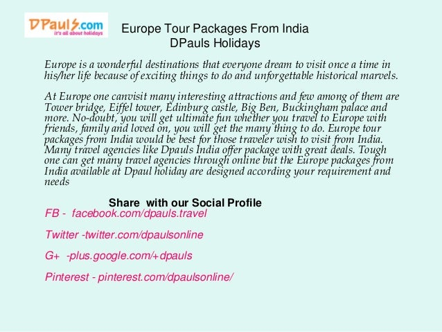 Europe Tour Packages From India DPauls Holidays Europe is a wonderful destinations that everyone dream to visit once a tim...