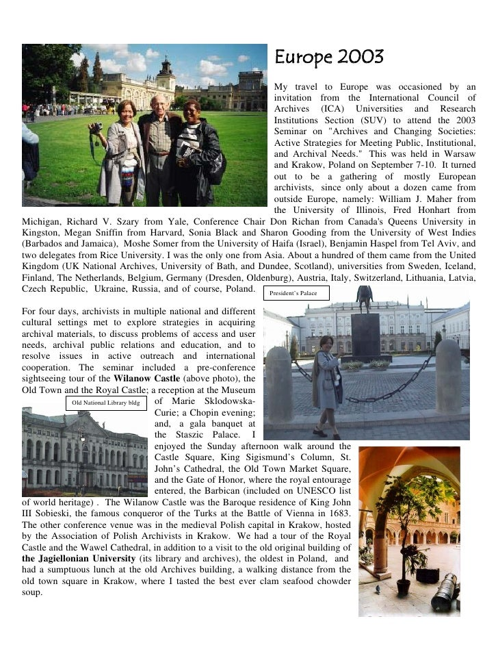Europe 2003                                                               My travel to Europe was occasioned by an        ...