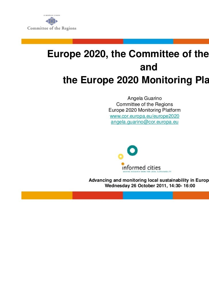Europe 2020, the Committee of the Regions                   and   the Europe 2020 Monitoring Platform                     ...