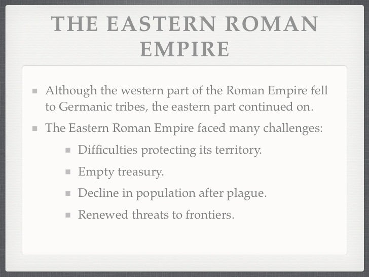 an introduction to the downfall of the western roman empire One of the most popular religions of the roman empire, especially among roman  and in 395, it officially split into two halves, the western roman empire and the.