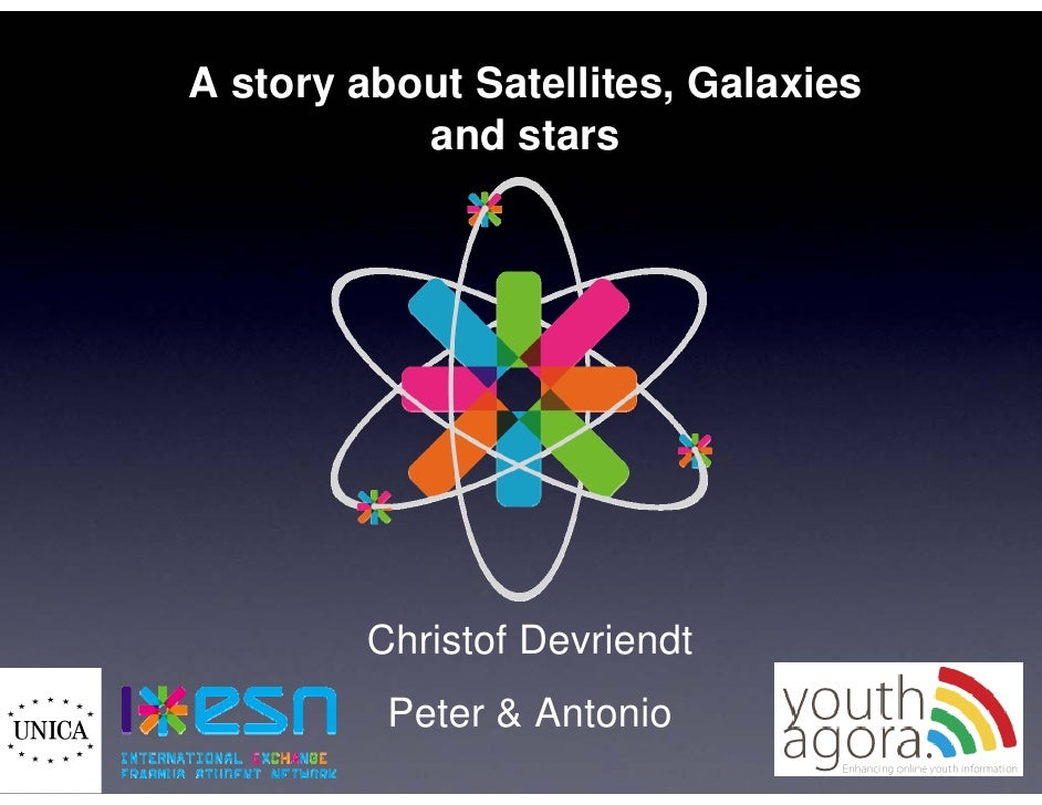 A story about Satellites, Galaxies            and stars             Christof Devriendt           Peter & Antonio