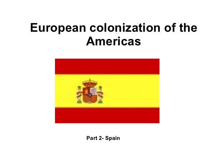 European colonization of the Americas Part 2- Spain
