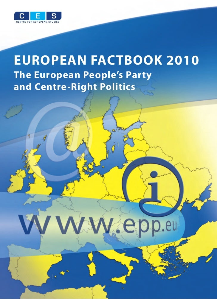 C   E   SEUROPEAN FACTBOOK 2010The European People's Partyand Centre-Right Politics