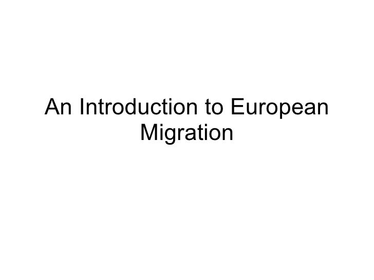 An Introduction to European Migration