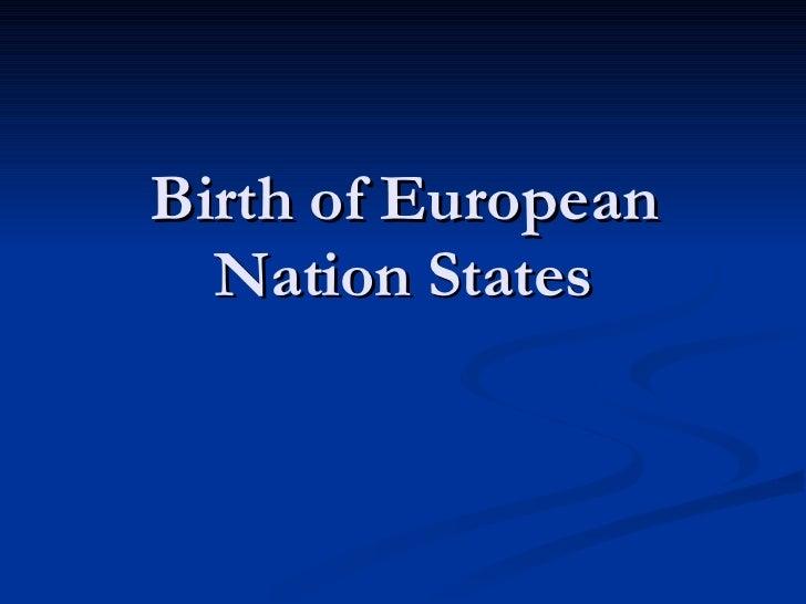 Birth of European Nation States