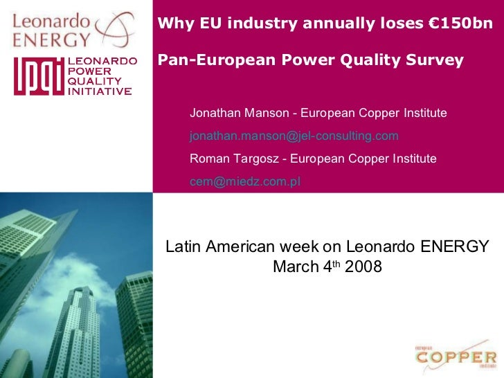 Why EU industry annually loses €150bn   Pan-European Power Quality Survey