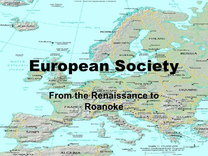 European Society From the Renaissance to Roanoke