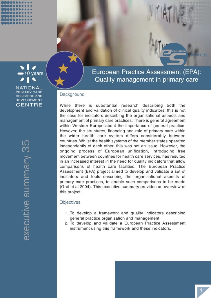 10 years                     European Practice Assessment (EPA):                                          Quality manageme...