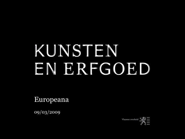 Europeana   09/03/2009