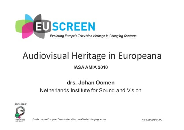 Exploring Europe's Television Heritage in Changing Contexts     Connected to: Funded by the European Commission within...
