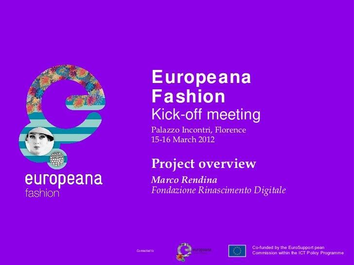 Europeana          Fashion          Kick-off meeting          Palazzo Incontri, Florence          15-16 March 2012        ...