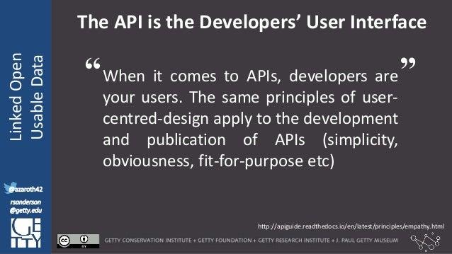 @azaroth42 rsanderson @getty.edu IIIF:Interoperabilituy LinkedOpen UsableData @azaroth42 rsanderson @getty.edu The API is ...