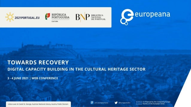 Europeana web conference portuguese presidency of the council of the eu - june 2021