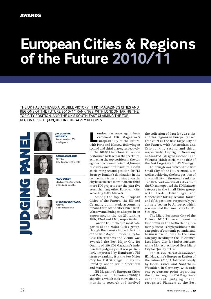 AWARDS   European Cities & Regions   of the Future 2010/11  The UK haS achIeveD a DoUbLe vIcToRy In FDi MagazIne'S cITIeS ...