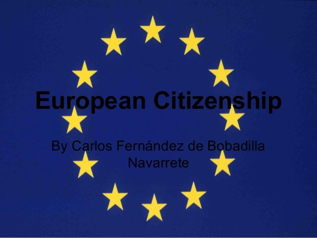 """citizenship and the european union essay """"citizenship is the right to have rights"""" was famously claimed by hannah arendt the case of the slovenian erased sheds new light on this assumption that was."""