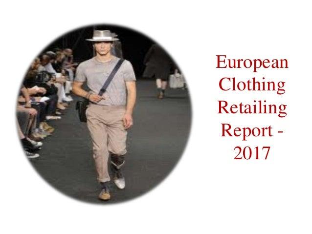 EuropeanClothingRetailingReport -  2017