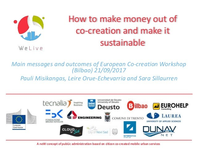 A neW concept of pubLic administration based on citizen co-created mobile urban services How to make money out of co-creat...