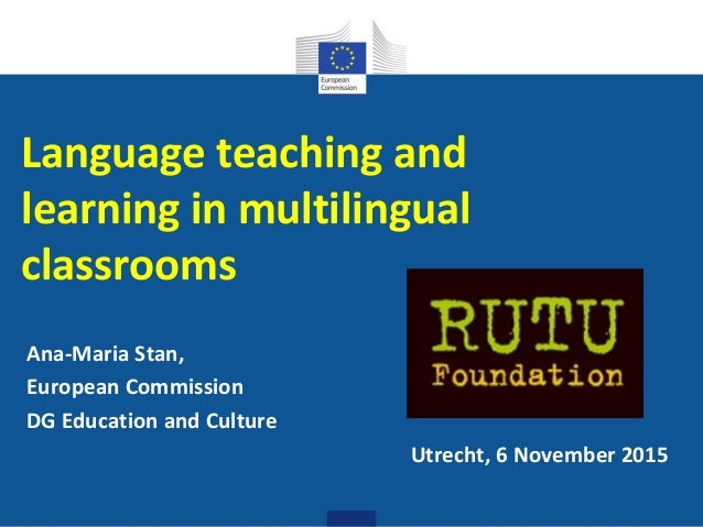 Language learning and teaching in multilingual classrooms Slide 2