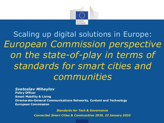 Scaling up digital solutions in Europe: European Commission perspective on the state-of-play in terms of standards for sma...