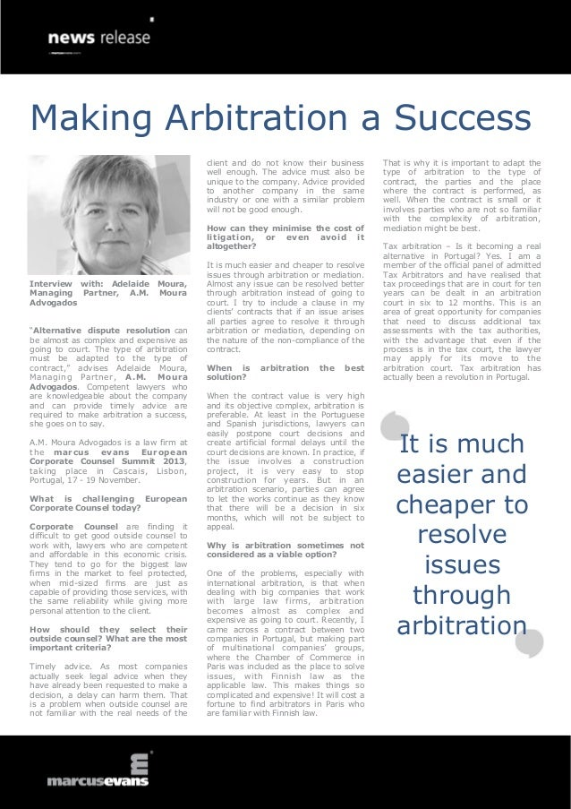 Making Arbitration a Success client and do not know their business well enough. The advice must also be unique to the comp...