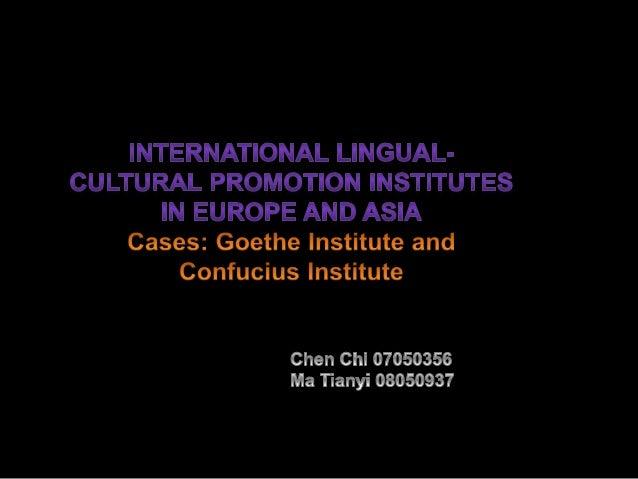 Discover the Goethe Institute and Confucius Institute — A Fascinating Trip Establishment & Development Organization & Stru...