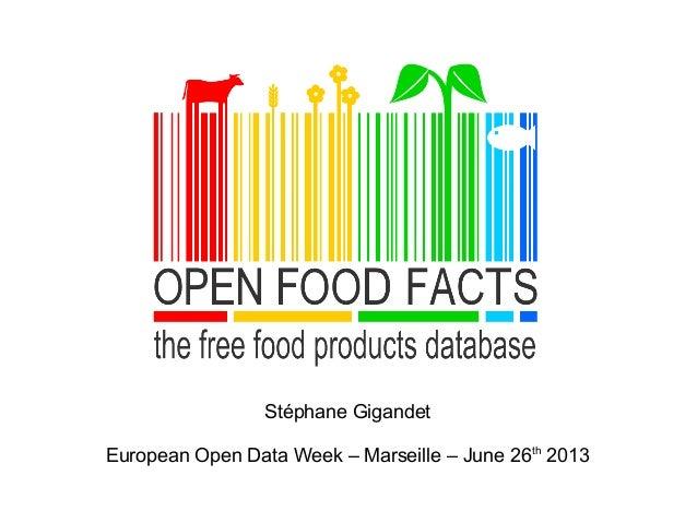 Stéphane Gigandet European Open Data Week – Marseille – June 26th 2013